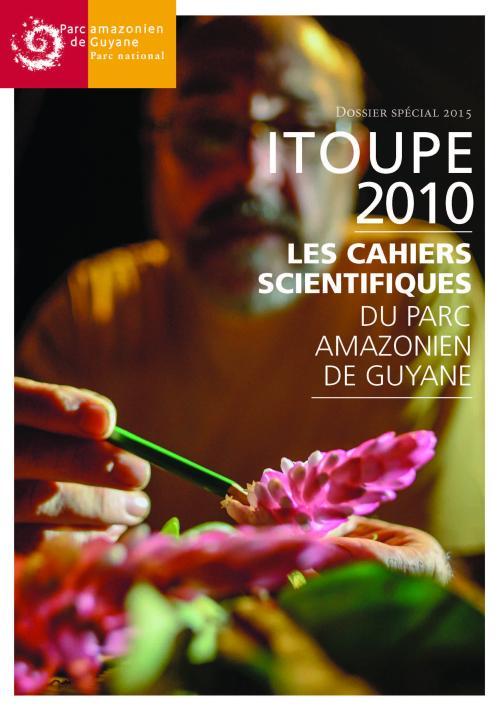 Itoupé 2010 - Étude pluridisciplinaire sur le mont Itoupé