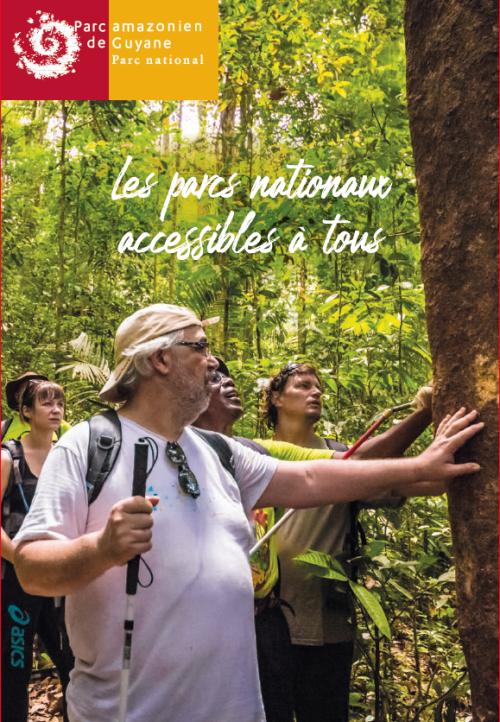 Les parcs nationaux accessibles à tous - Parc amazonien de Guyane