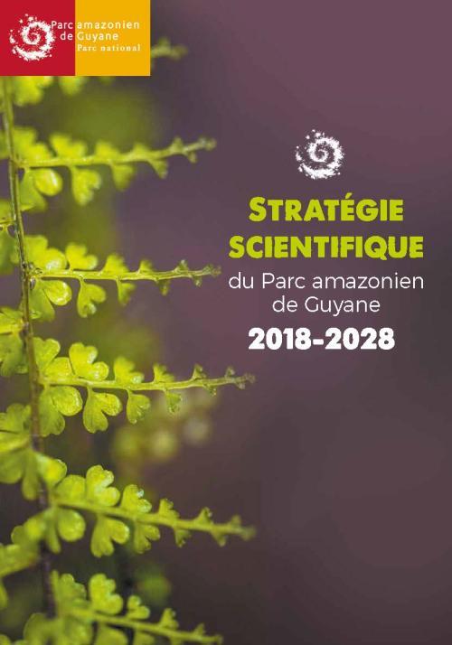 Stratégie scientifique du Parc amazonien de Guyane - 2018-2028